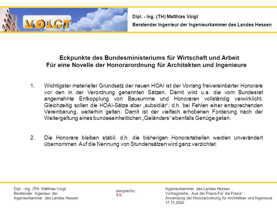 designed by S.V. Eckpunkte des Bundesministeriums für Wirtschaft und Arbeit Für eine Novelle der Honorarordnung für Architekten und Ingenieure 1.Wicht