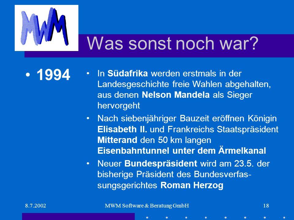 8.7.2002MWM Software & Beratung GmbH18 Was sonst noch war.