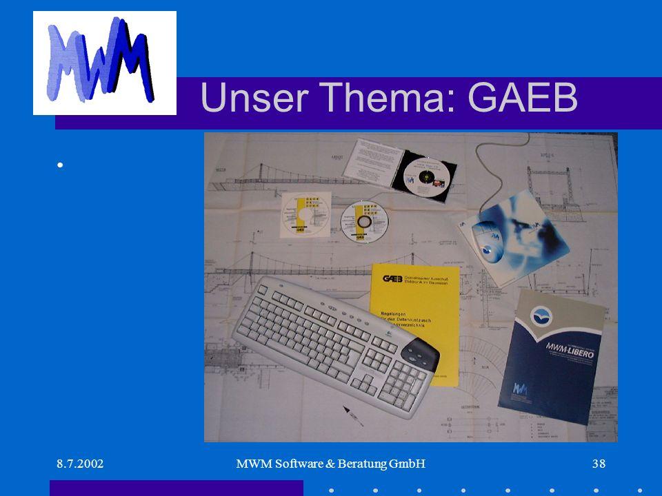 8.7.2002MWM Software & Beratung GmbH38 Unser Thema: GAEB