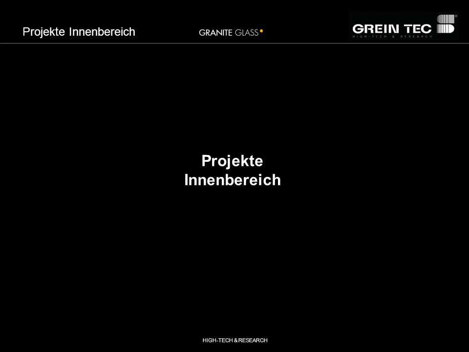 HIGH-TECH & RESEARCH Projekte Innenbereich