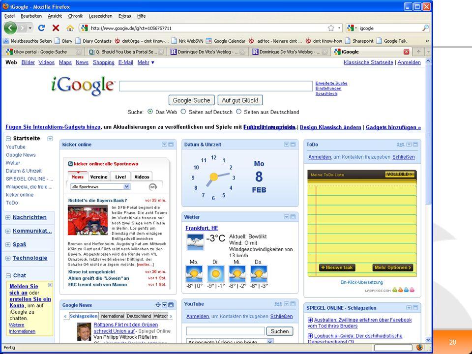 XP-UG, 10.2.2010 Klaus.Grieger@cimt-ag.de, Die Zukunft von Enterprise Portal Servern20 iGoogle