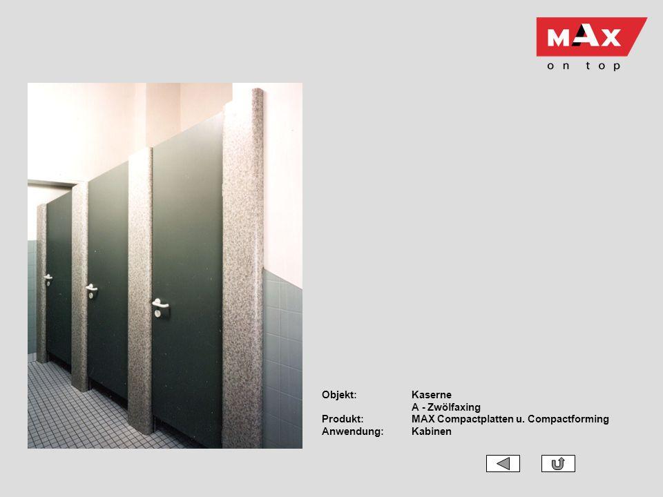 Objekt:Kaserne A - Zwölfaxing Produkt:MAX Compactplatten u. Compactforming Anwendung:Kabinen