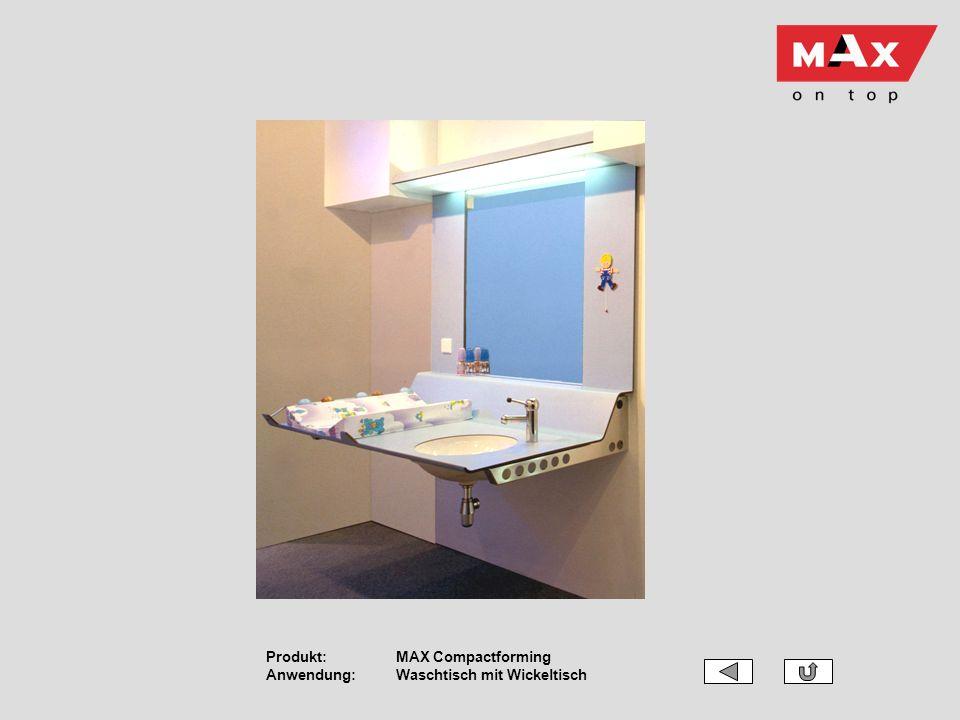 Produkt:MAX Compactforming Anwendung:Waschtisch mit Wickeltisch