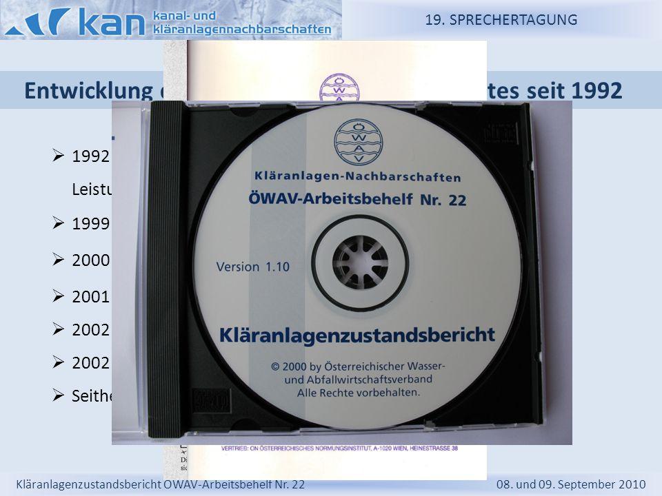 19. SPRECHERTAGUNG Kläranlagenzustandsbericht ÖWAV-Arbeitsbehelf Nr. 22 08. und 09. September 2010 2000 Elektronische Ausgabe Modul-1 Version 1.10 in