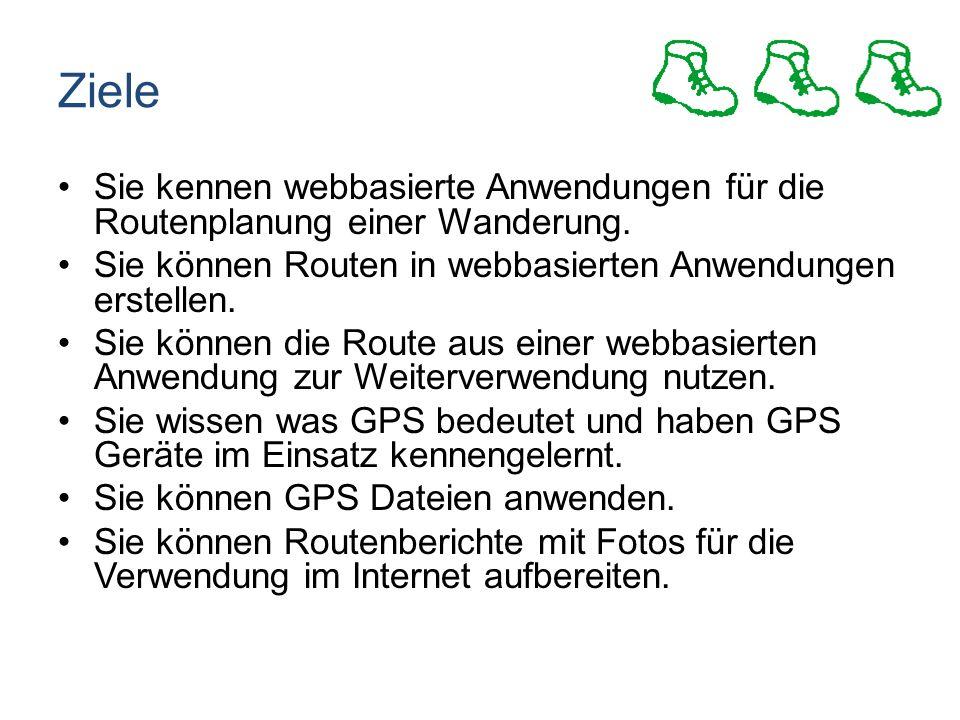 Ziele Sie kennen webbasierte Anwendungen für die Routenplanung einer Wanderung.