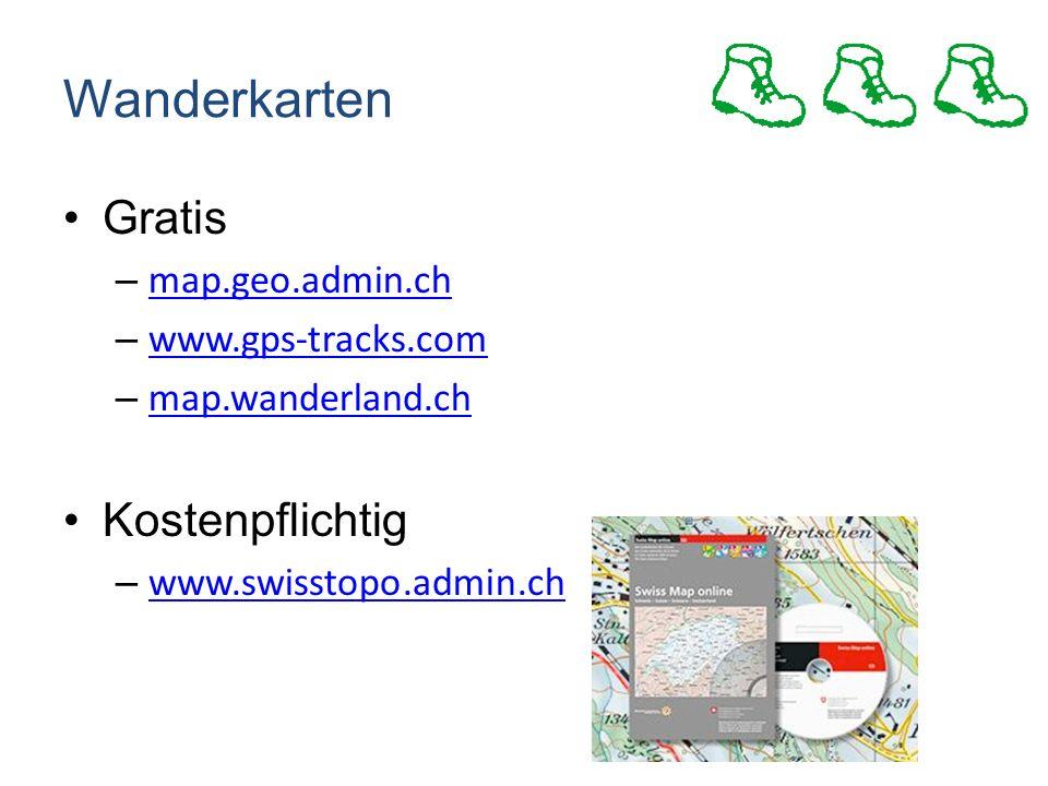 Wanderkarten Gratis – map.geo.admin.ch map.geo.admin.ch – www.gps-tracks.com www.gps-tracks.com – map.wanderland.ch map.wanderland.ch Kostenpflichtig – www.swisstopo.admin.ch www.swisstopo.admin.ch