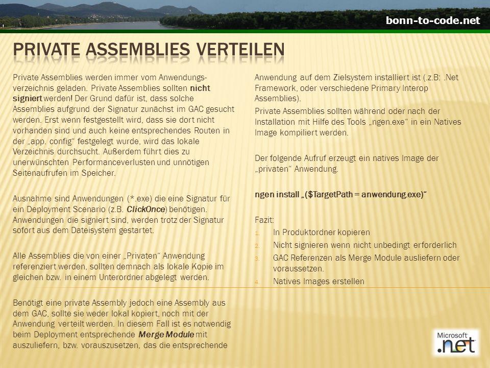 bonn-to-code.net Private Assemblies werden immer vom Anwendungs- verzeichnis geladen.