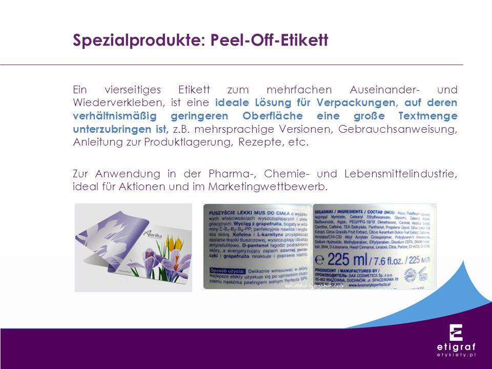 Spezialprodukte: Peel-Off-Etikett Ein vierseitiges Etikett zum mehrfachen Auseinander- und Wiederverkleben, ist eine ideale Lösung für Verpackungen, a