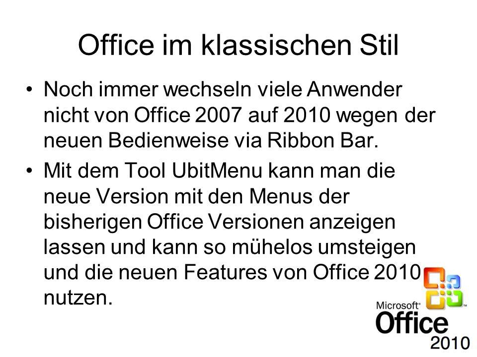 Office im klassischen Stil Noch immer wechseln viele Anwender nicht von Office 2007 auf 2010 wegen der neuen Bedienweise via Ribbon Bar. Mit dem Tool