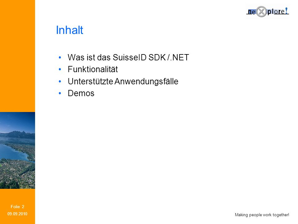 Making people work together.Folie 3 Was ist das SuisseID SDK/.NET.