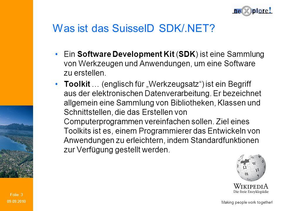 Making people work together.Folie 4 Was ist das SuisseID SDK/.NET.