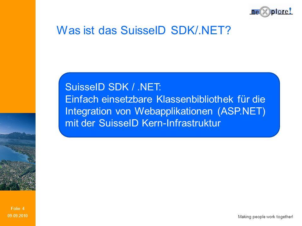 Making people work together.Folie 15 What is the SuisseID SDK/.NET.