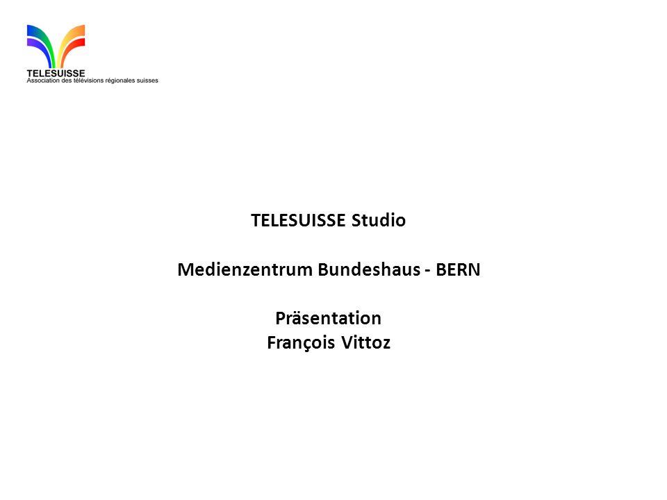 TELESUISSE Studio Medienzentrum Bundeshaus - BERN Präsentation François Vittoz