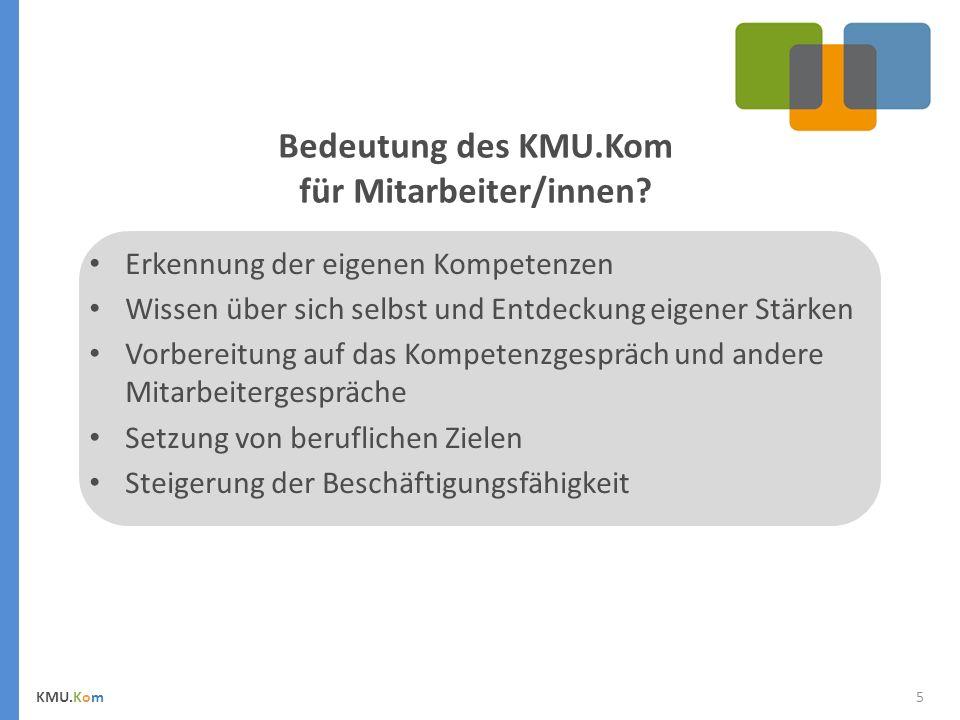 Bedeutung des KMU.Kom für Mitarbeiter/innen.