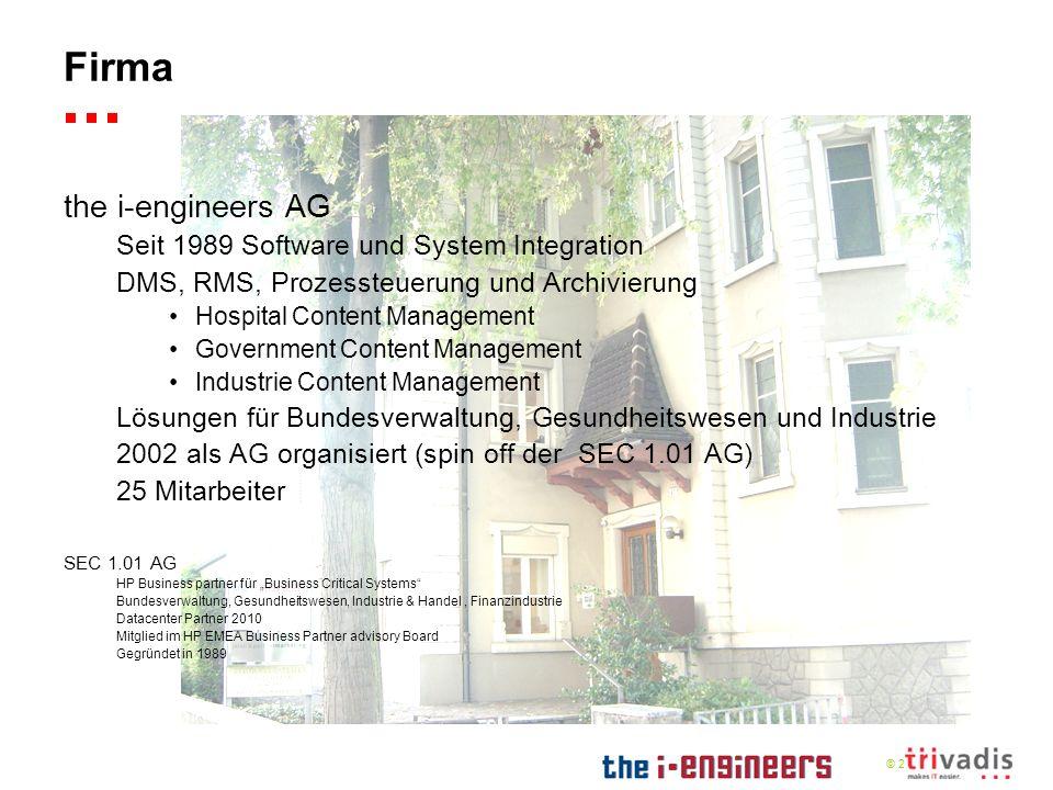 © 2009 i-engine Repository Enterprise Content Management Dossier Dokumente Formatkonvertierung Formulare Strukturen Aktenplan, Registraturplan Mandanten Management Mandantensynchronisation