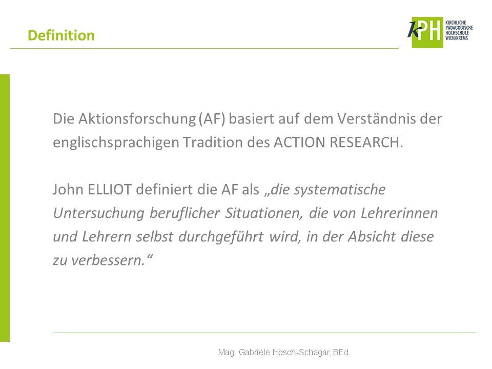 Die Aktionsforschung (AF) basiert auf dem Verständnis der englischsprachigen Tradition des ACTION RESEARCH.