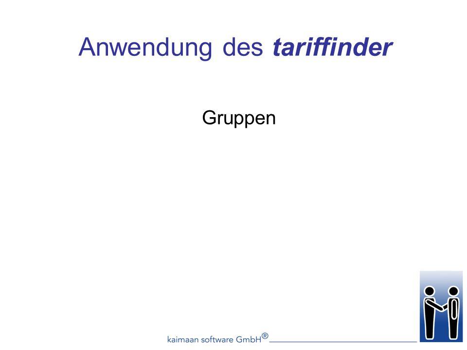 Gruppen Anwendung des tariffinder