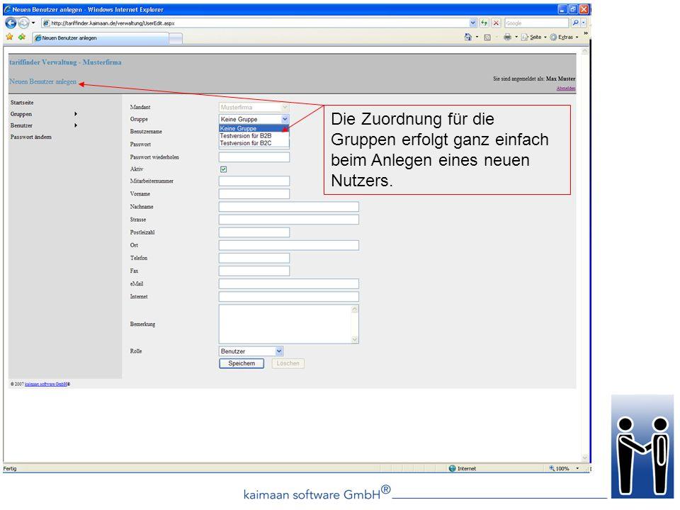 Die Zuordnung für die Gruppen erfolgt ganz einfach beim Anlegen eines neuen Nutzers.