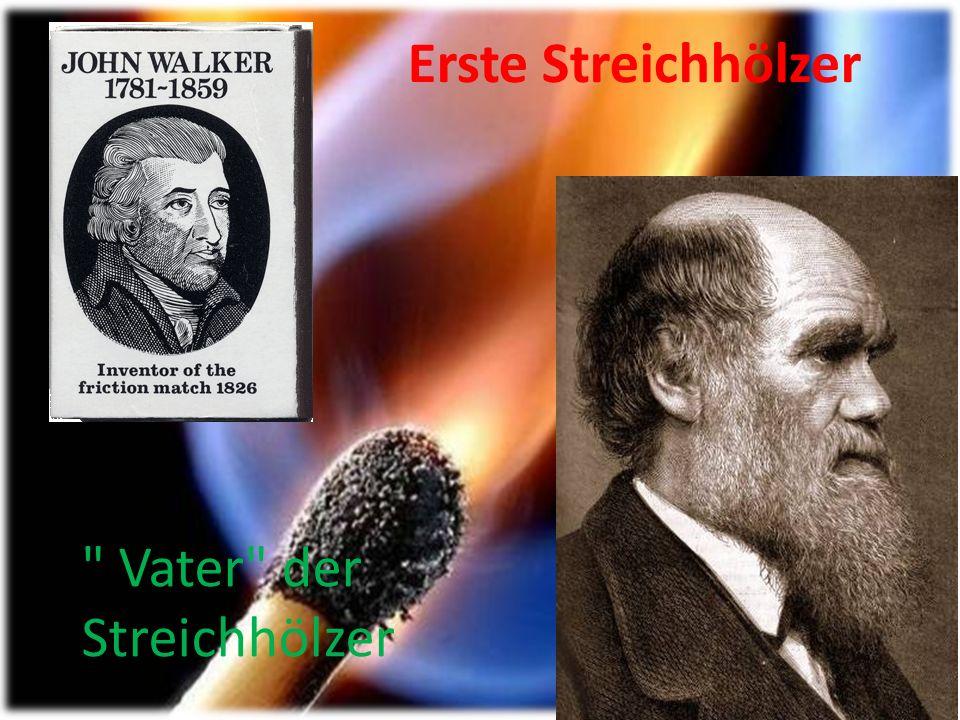 Chemiker Wagemann aus Tübingen nutzte im Jahre 1806 Erfindung von Schansel. Seine Fabrik in Berlin war erster großer Betrieb von Anfertigung der zünde