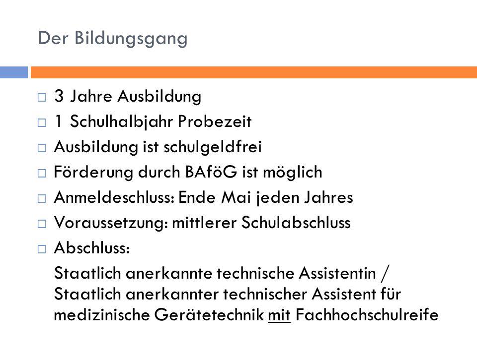 3 Jahre Ausbildung 1 Schulhalbjahr Probezeit Ausbildung ist schulgeldfrei Förderung durch BAföG ist möglich Anmeldeschluss: Ende Mai jeden Jahres Vora