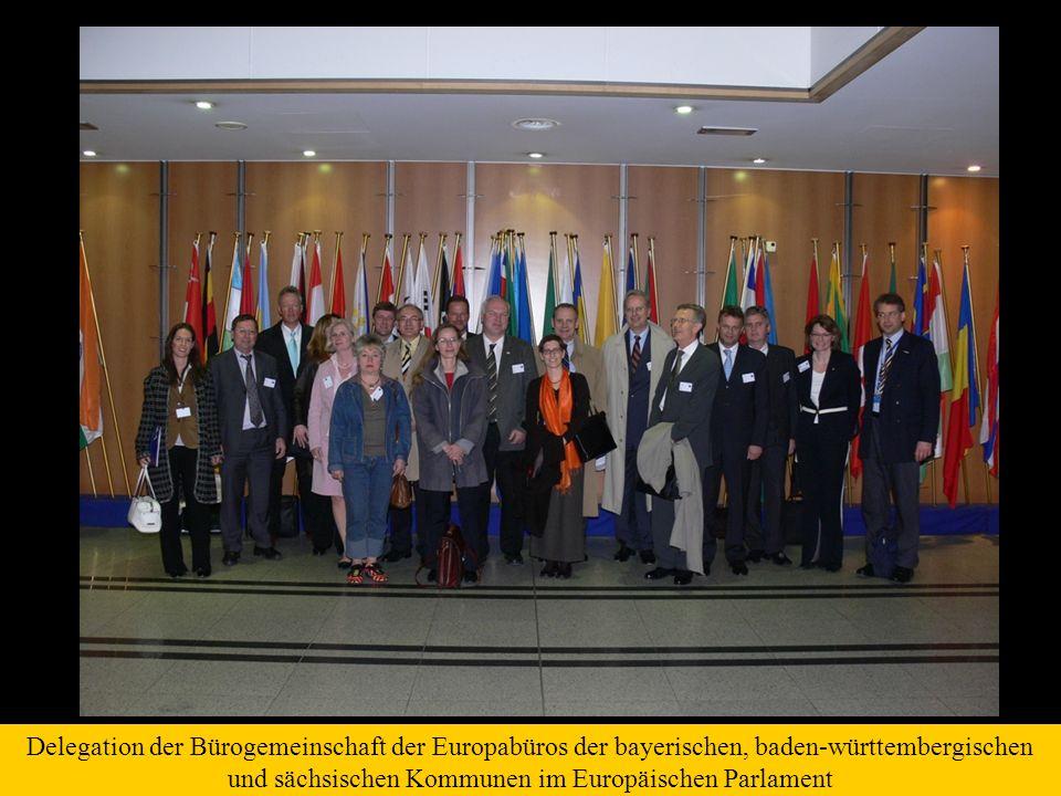 Delegation der Bürogemeinschaft der Europabüros der bayerischen, baden-württembergischen und sächsischen Kommunen im Europäischen Parlament
