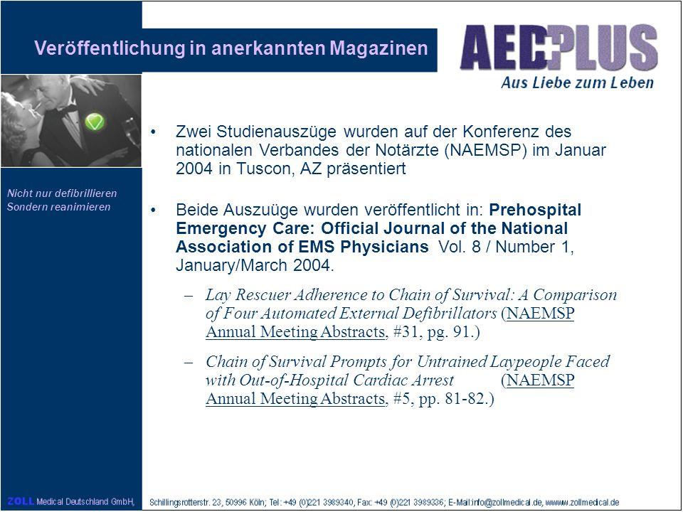 Nicht nur defibrillieren Sondern reanimieren Veröffentlichung in anerkannten Magazinen Zwei Studienauszüge wurden auf der Konferenz des nationalen Ver