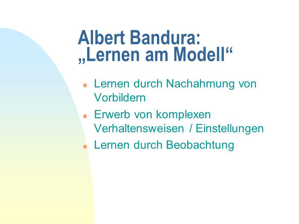 Definition des Themas n Begriff Lernen am Modell: Bandura: Soziale Lerntheorie n Theoretische Modelle: Modell des elastischen Stoßes n Übungs- und Lernmodelle