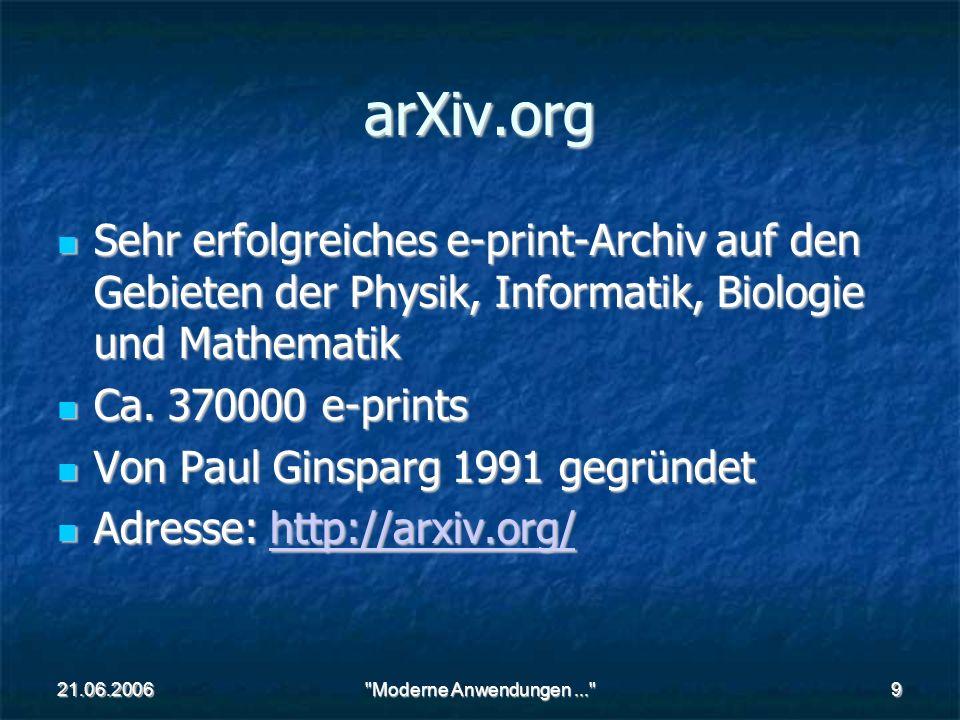 21.06.2006 Moderne Anwendungen... 10 OAI - Open Archives Initiative Zwei unterschiedliche Gruppen Zwei unterschiedliche Gruppen - Datenprovider - Serviceprovider Beispiel Datenprovider: http://www.ib.hu-berlin.de/~mh/kurse/xml/ Beispiel Datenprovider: http://www.ib.hu-berlin.de/~mh/kurse/xml/ http://www.ib.hu-berlin.de/~mh/kurse/xml/