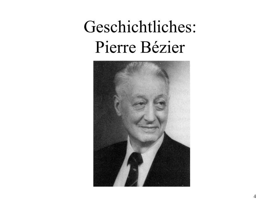 4 Geschichtliches: Pierre Bézier