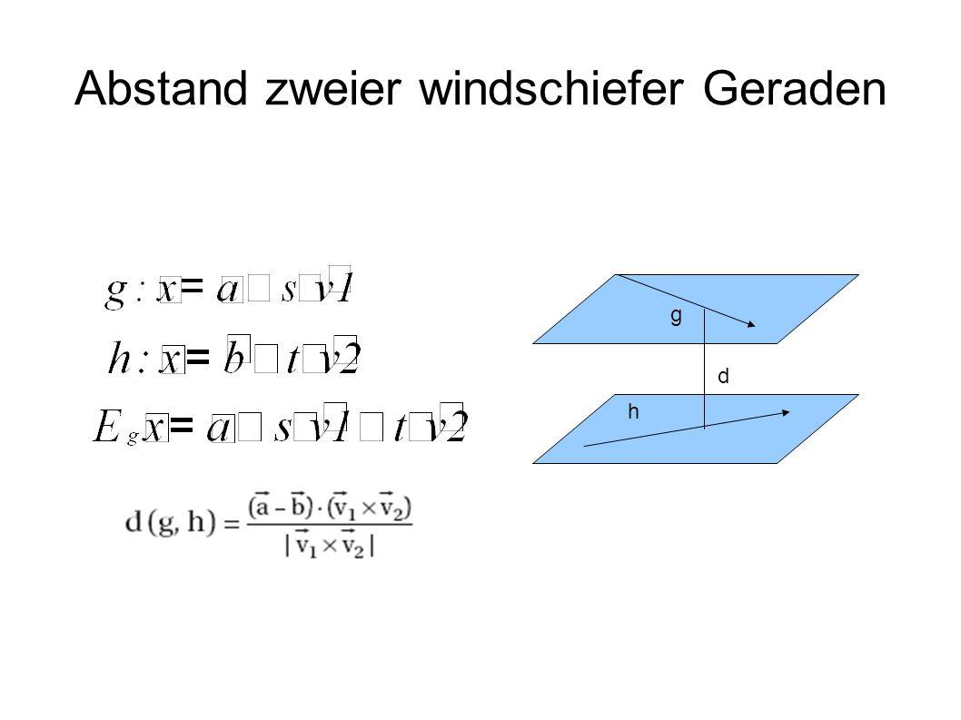 Abstand zweier windschiefer Geraden g h d