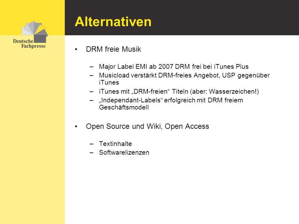 Alternativen DRM freie Musik –Major Label EMI ab 2007 DRM frei bei iTunes Plus –Musicload verstärkt DRM-freies Angebot, USP gegenüber iTunes –iTunes m