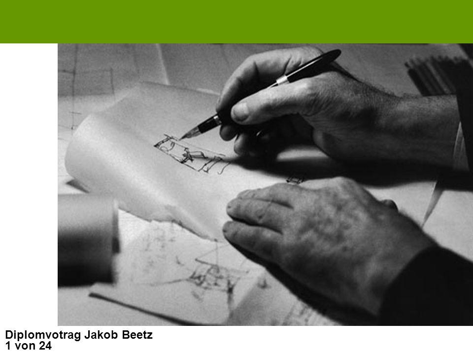 1 von 24 Diplomvotrag Jakob Beetz