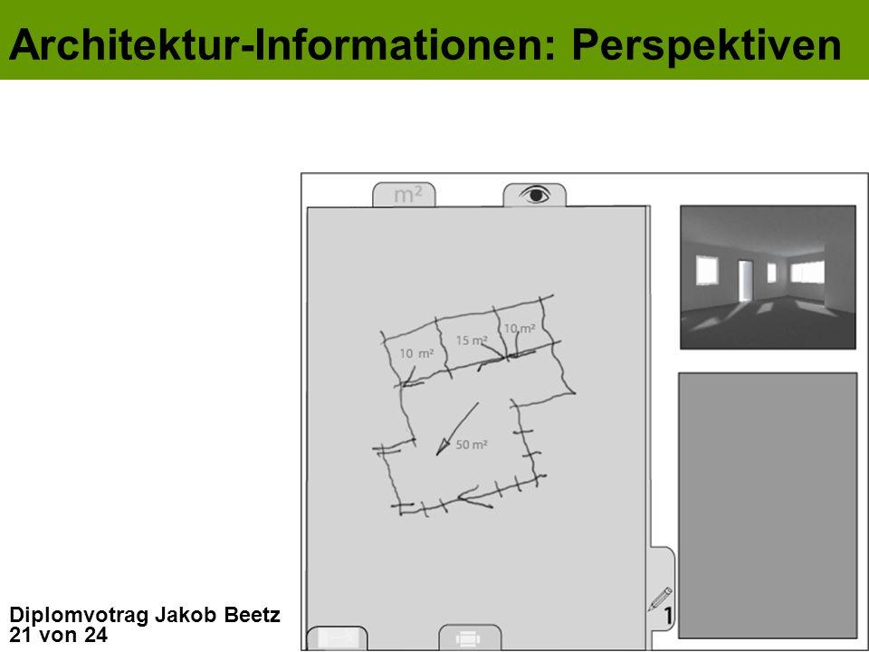21 von 24 Diplomvotrag Jakob Beetz Architektur-Informationen: Perspektiven