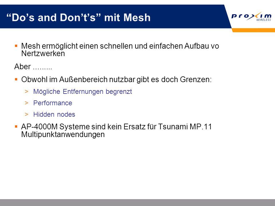 Dos and Donts mit Mesh Mesh ermöglicht einen schnellen und einfachen Aufbau vo Nertzwerken Aber......... Obwohl im Außenbereich nutzbar gibt es doch G