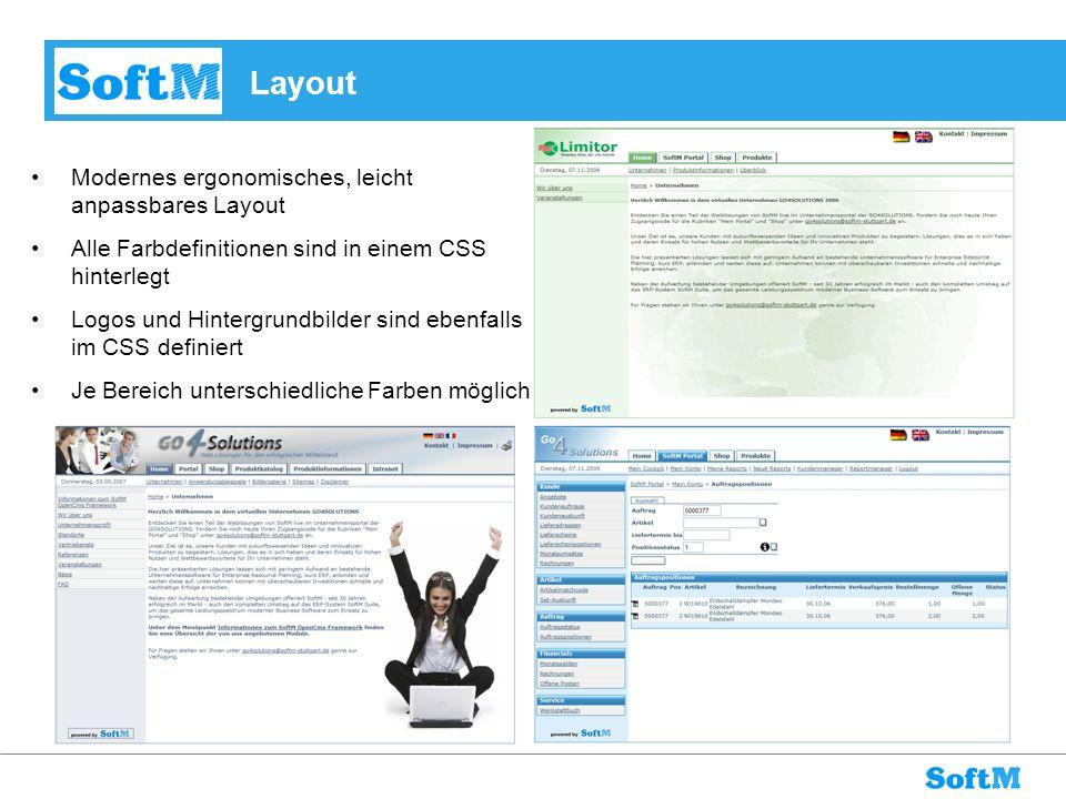 Layout Modernes ergonomisches, leicht anpassbares Layout Alle Farbdefinitionen sind in einem CSS hinterlegt Logos und Hintergrundbilder sind ebenfalls