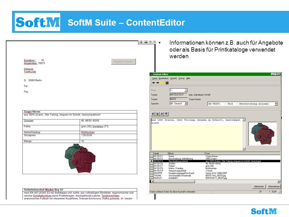SoftM Suite – ContentEditor Informationen können z.B. auch für Angebote oder als Basis für Printkataloge verwendet werden