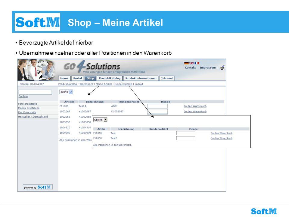 Shop – Meine Artikel Bevorzugte Artikel definierbar Übernahme einzelner oder aller Positionen in den Warenkorb