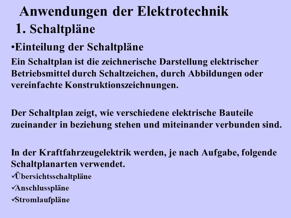 Einteilung der Schaltpläne Ein Schaltplan ist die zeichnerische Darstellung elektrischer Betriebsmittel durch Schaltzeichen, durch Abbildungen oder ve