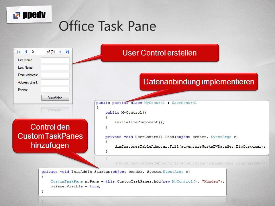 Office Task Pane User Control erstellen Datenanbindung implementieren Control den CustomTaskPanes hinzufügen