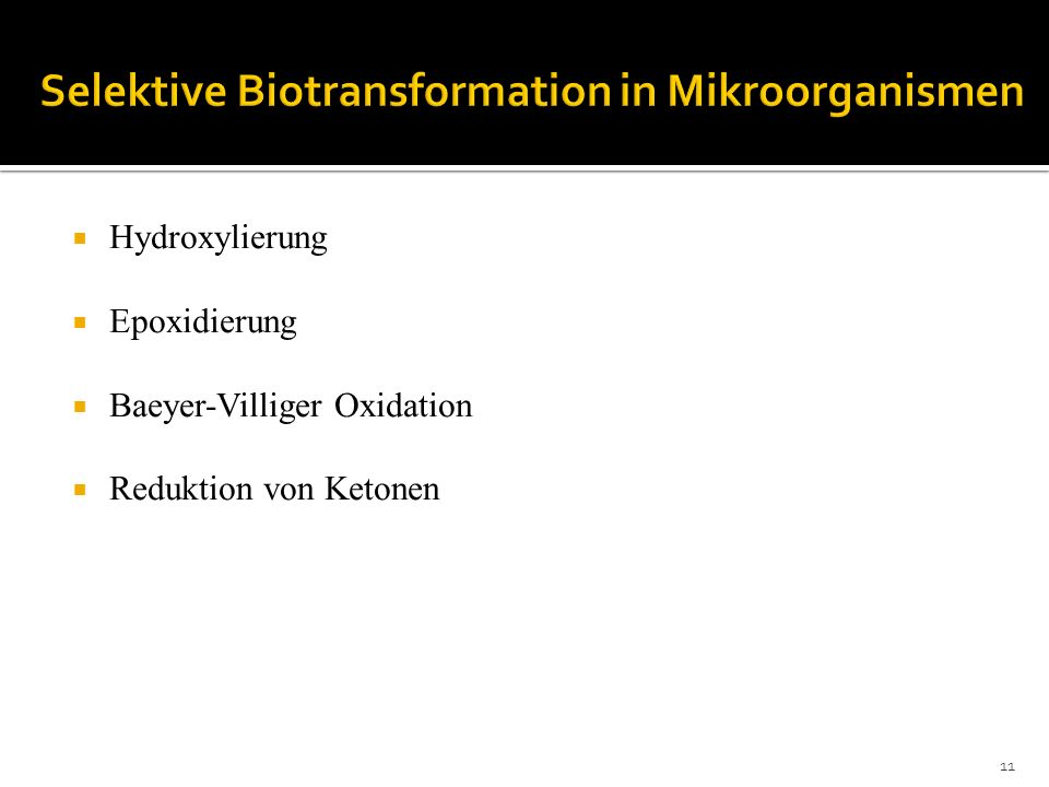 Hydroxylierung Epoxidierung Baeyer-Villiger Oxidation Reduktion von Ketonen 11