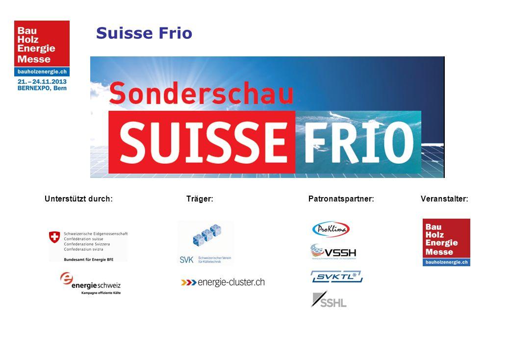 Unterstützt durch:Träger: Patronatspartner: Veranstalter: Suisse Frio