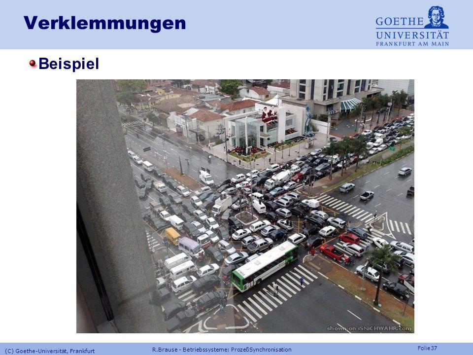 Folie 36 R.Brause - Betriebssysteme: ProzeßSynchronisation (C) Goethe-Universität, Frankfurt Prozesskommunikation Race Conditions, Semaphore Anwendung