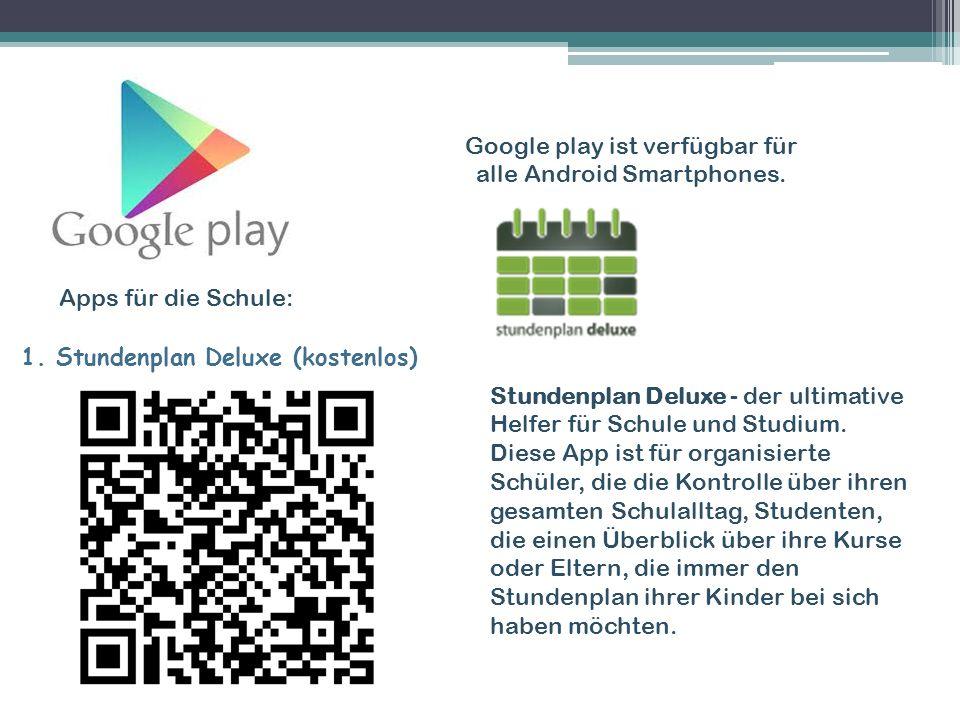 Apps für die Schule: Google play ist verfügbar für alle Android Smartphones.
