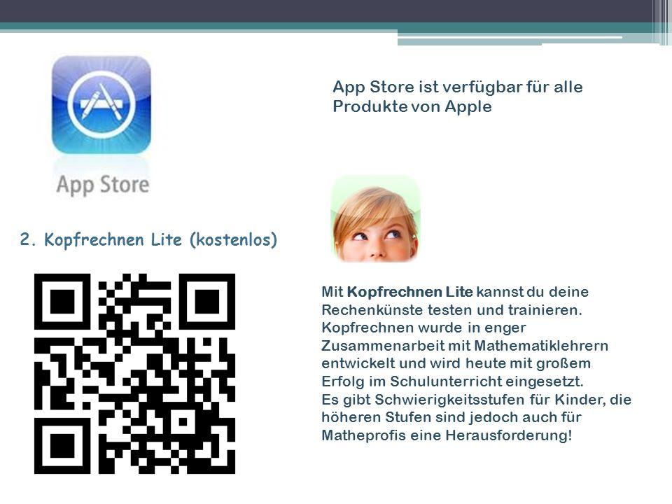 App Store ist verfügbar für alle Produkte von Apple 3.