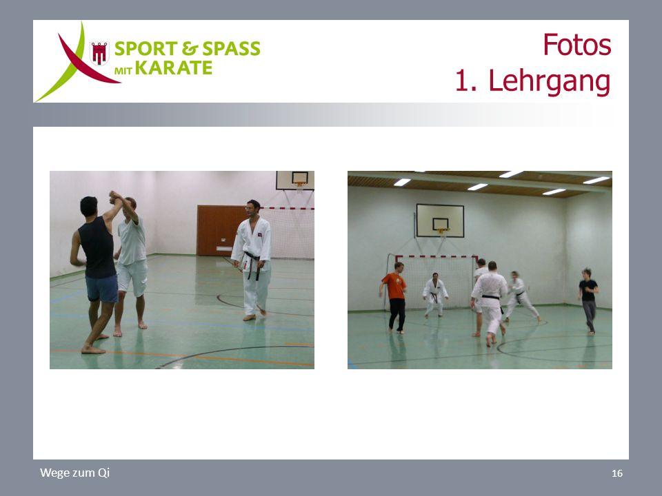 Fotos 1. Lehrgang Wege zum Qi 16