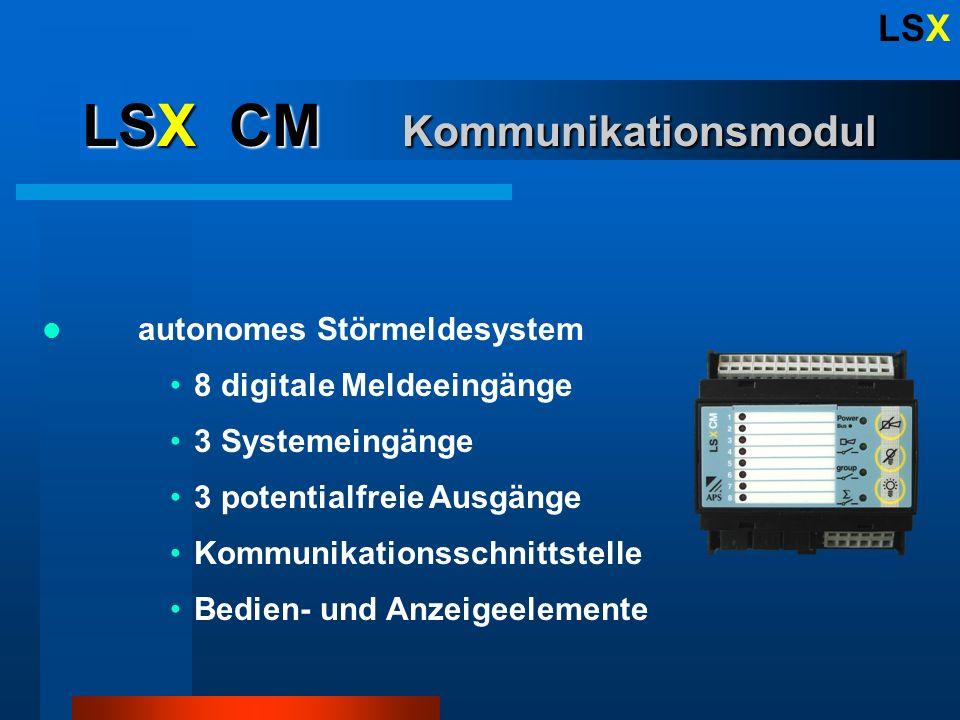 LSX LSX CM Kommunikationsmodul autonomes Störmeldesystem 8 digitale Meldeeingänge 3 potentialfreie Ausgänge Kommunikationsschnittstelle Bedien- und Anzeigeelemente 3 Systemeingänge
