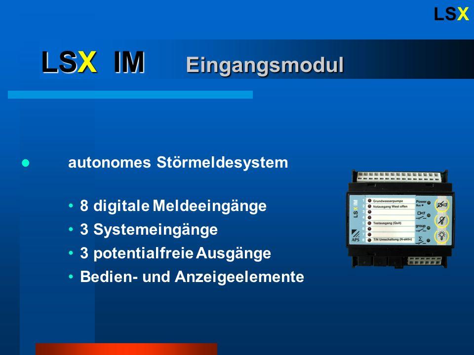 LSX LSX OM Ausgangsmodul im Verbund CM oder IM 8 potentialfreie Ausgänge Bedien- und Anzeigeelemente 1 Systemeingang