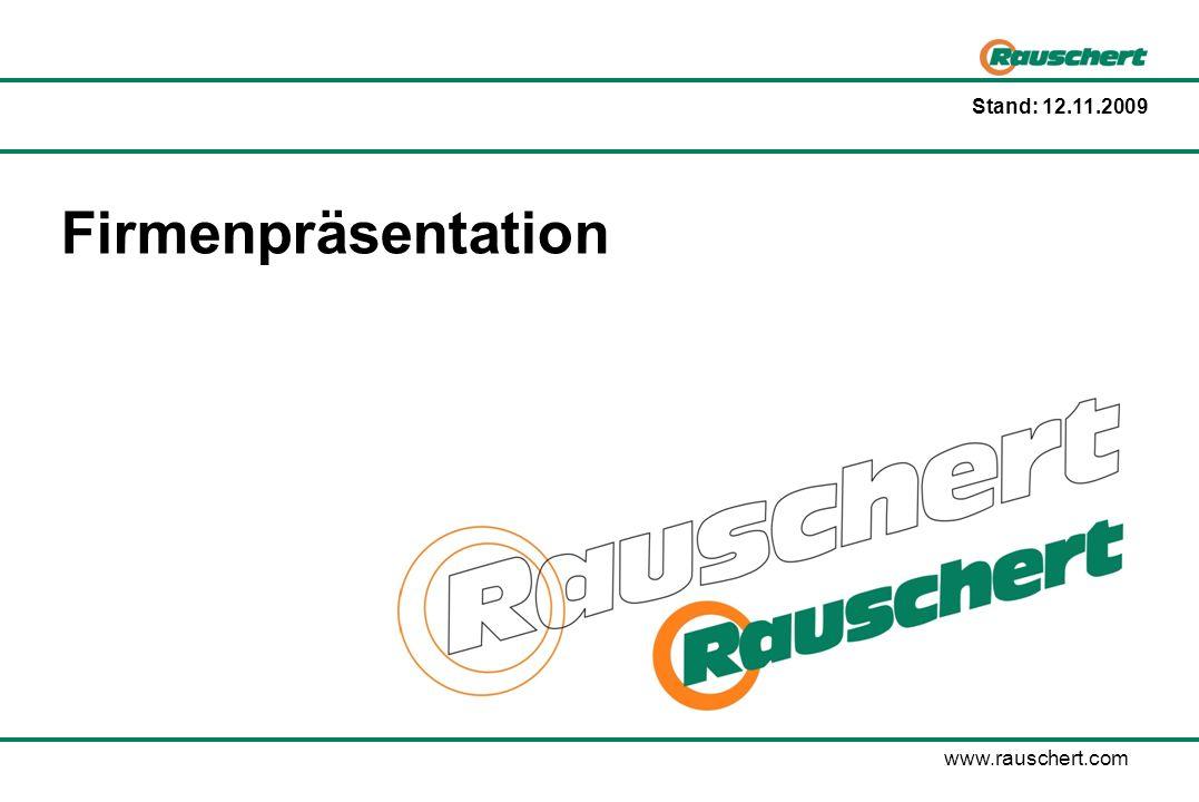 Firmenpräsentation www.rauschert.com Stand: 12.11.2009