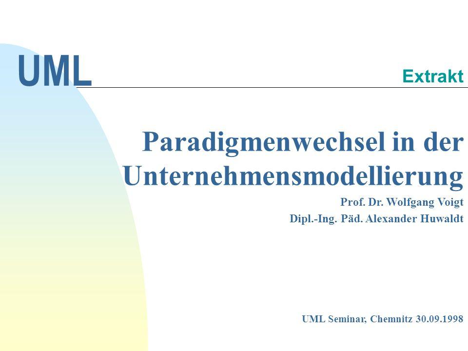 Paradigmenwechsel in der Unternehmensmodellierung Prof.
