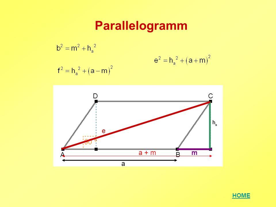 HOME Parallelogramm AB CD m a a + m e
